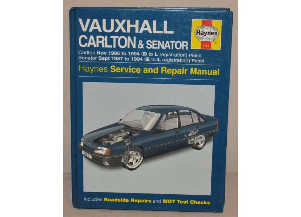 HAYNES VAUXHALL OPEL CARLTON & SENATOR WORKSHOP MANUAL 1986 - 1994